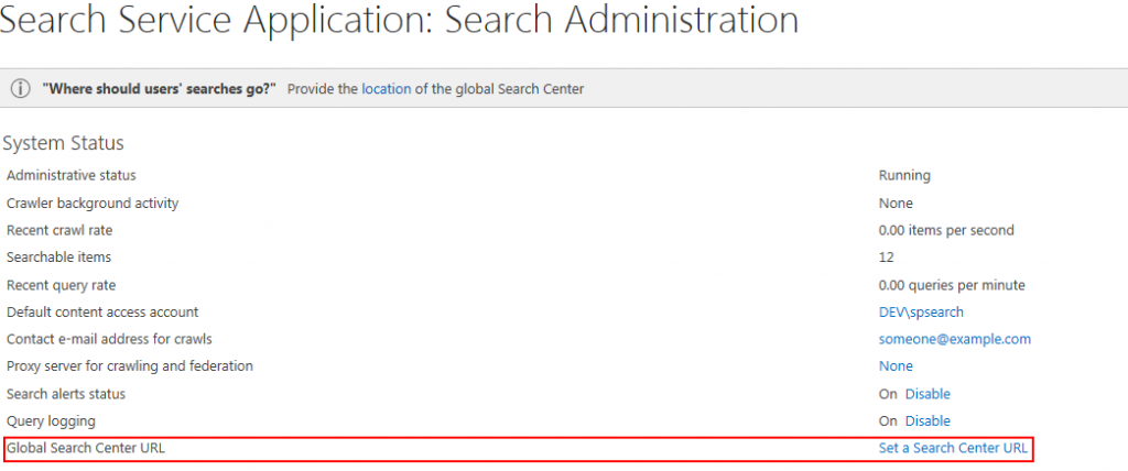Search Center URL can also be specified in Search Service Application.